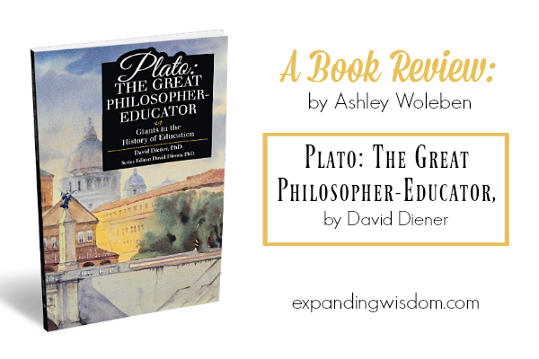 Plato: the Great Philosopher-Educator ~ A Review