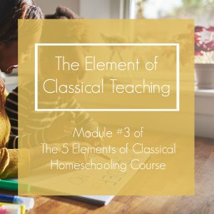 The Element of Classical Teaching